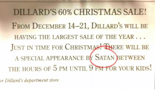 Dillard S 60 Christmas Sale From December 14 21 Dillard S Will Be Having The Largest Sale Of The Year Just In Time For Christm Ere Will Be A Special Appearance Bt Satan Between The Dillard's in malls located in the usa (79) near you from locator. meme