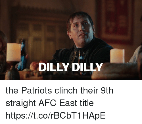 Patriotic, Tom Brady, and Afc East: DILLY DILLY the Patriots clinch their 9th straight AFC East title https://t.co/rBCbT1HApE
