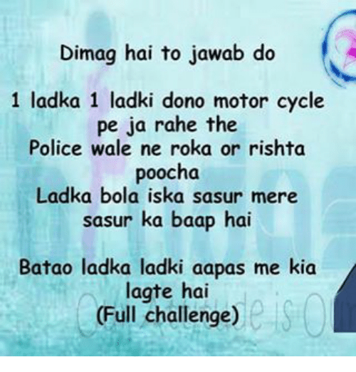 Dimag Hai to Jawab Do 1 Ladka 1 Ladki Dono Motor Cycle Pe Ja Rahe