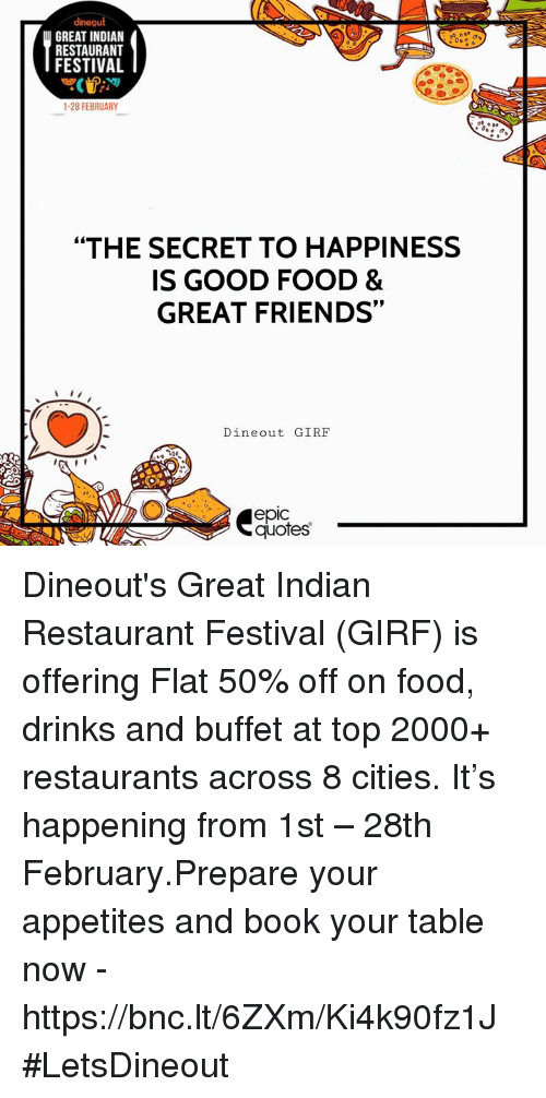 Dineout Great Indian Restaurant Festival 1 28 February The Secret To