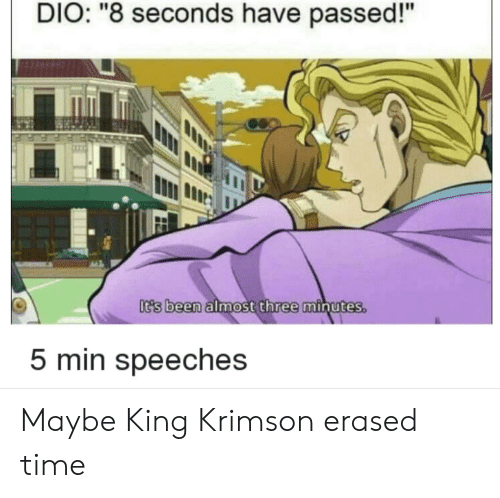 DIO 8 Seconds Have Passed! It's Been Almost Three Minutes 5 Min