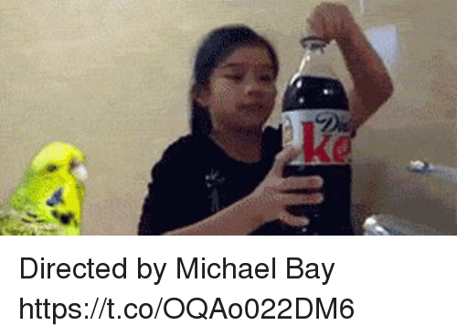 directed by michael bay https t co oqao022dm6 19716134 ✅ 25 best memes about directed by michael bay directed by