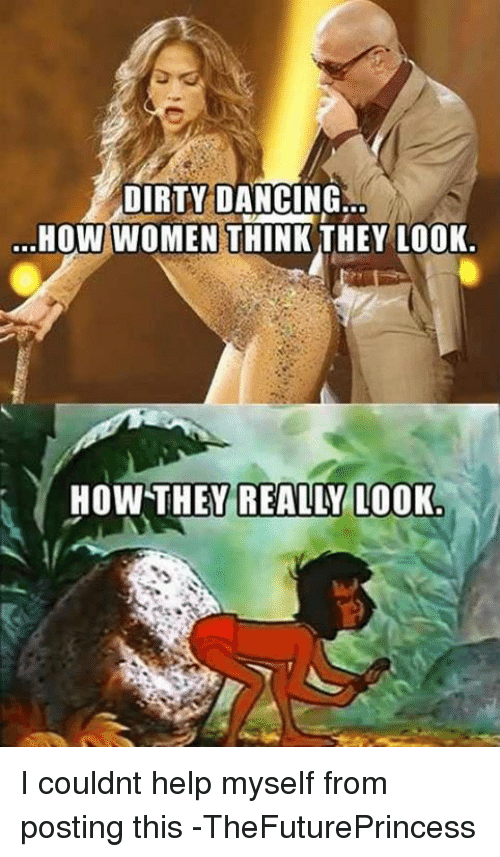 dirty dancing how women think they look how they really 26631459 ✅ 25 best memes about kim jong un looking at things kim jong