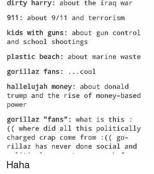 Dirty Harry About the Iraq War 911 About 911 and Terrorism Kids With