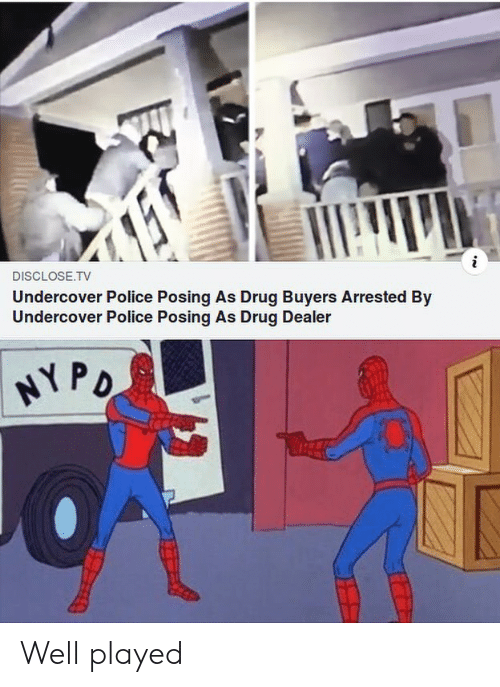 Drug Dealer, Police, and Drug: DISCLOSE.TV  Undercover Police Posing As Drug Buyers Arrested By  Undercover Police Posing As Drug Dealer Well played
