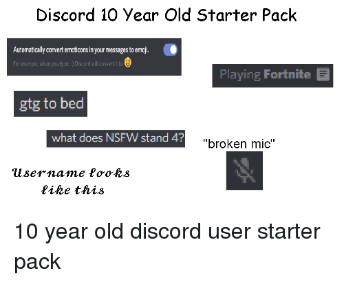 Nsfw Starter Packs And What Does Discord 10 Year Old Pack Automatially