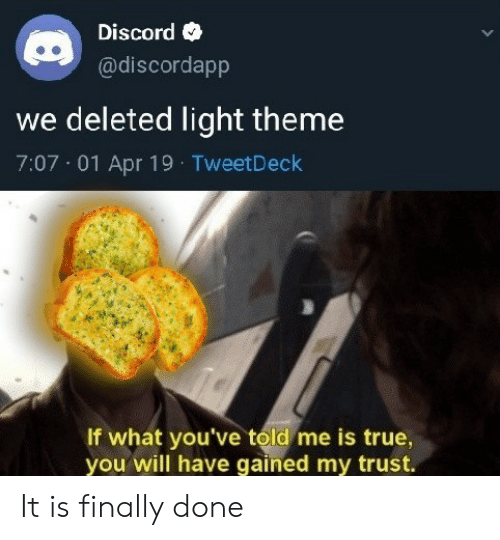 Discord We Deleted Light Theme 707 01 Apr 19 TweetDeck if