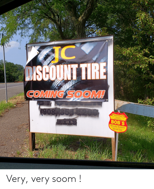 Discount Tire Closest To Me >> Discount Tire Coming Soom 200 Warning Property Protected By Vob S