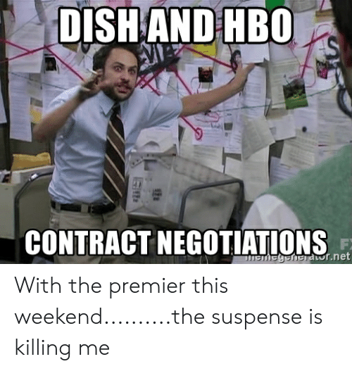 DISHAND HBO CONTRACT NEGOTIATIONS Mgnedornet With the
