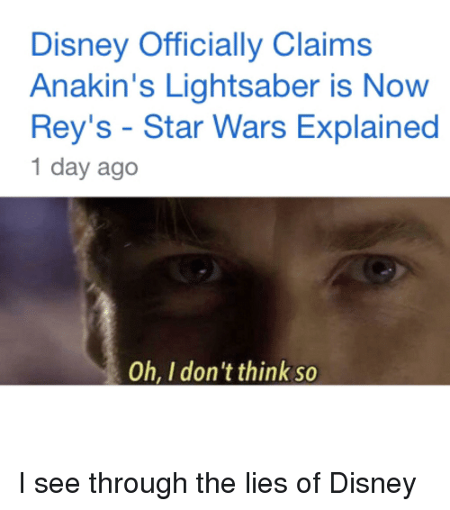 Disney, Lightsaber, and Star Wars: Disney Officially Claims  Anakin's Lightsaber is Now  Rey's - Star Wars Explained  1 day ago  Oh, I don't think so