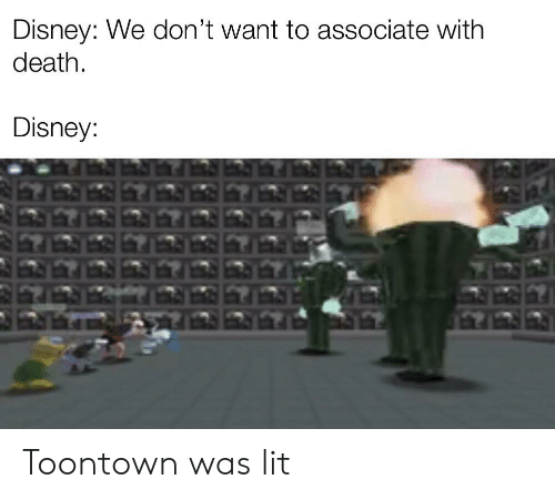 Disney We Don't Want to Associate With Death Disney Toontown