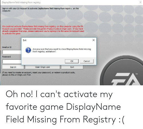 DisplayName Field Missing From Registry Sign in With Your EA