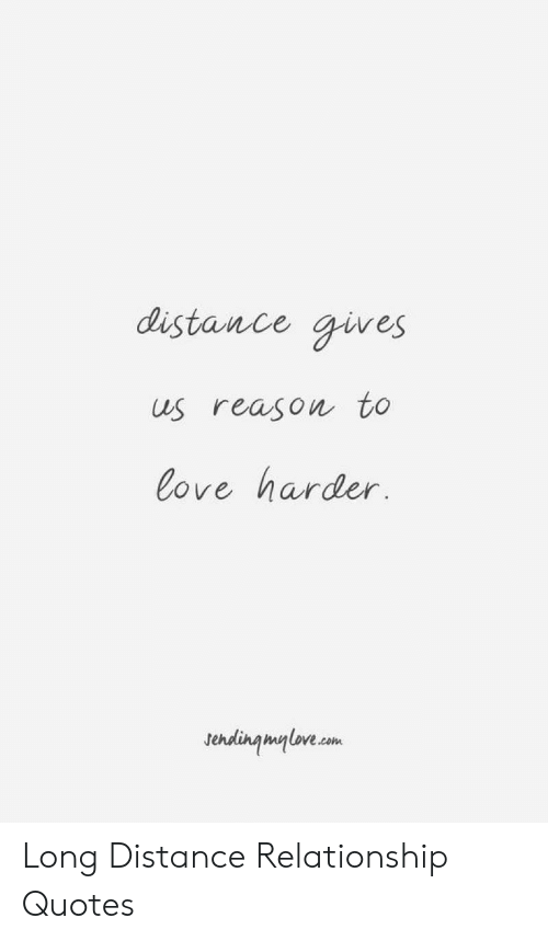 Distance Gives Us Reason to Love Harder Sendingmyloveam Long ...