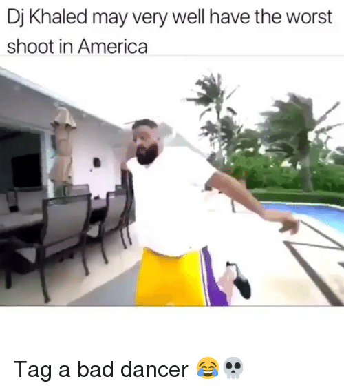 Dj Khaled May Very Well Have the Worst Shoot in America Tag