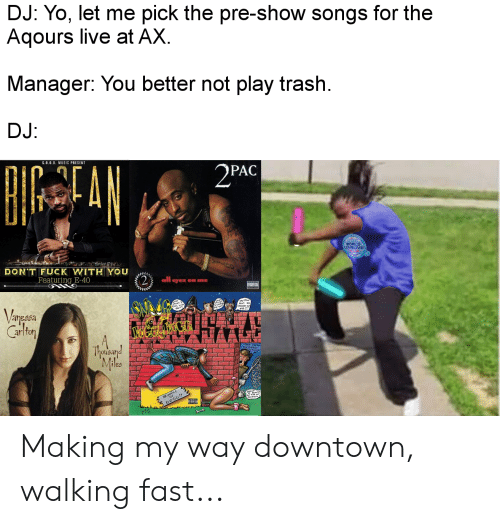 🔥 25+ Best Memes About Making My Way Downtown Walking