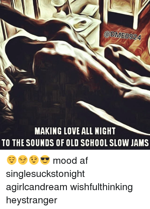 Making Love All Night