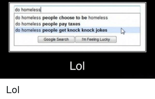 Interesting homeless knock knock jokes