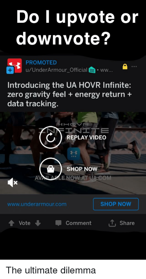 Do L Upvote or Downvote? PROMOTED uUnderArmour_Officialww