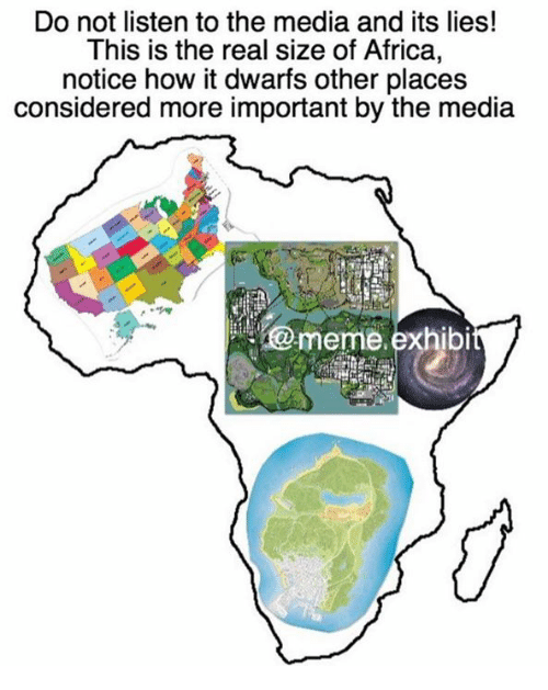 25+ Best The Real Size Of Africa Memes | The Real Size Of Memes, Not  Listening Memes, Fashy Memes
