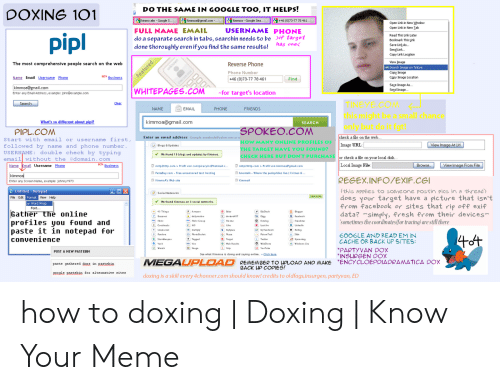 DO THE SAME IN GOOGLE TOO IT HELPS! DOXING 101 E Kimmoa