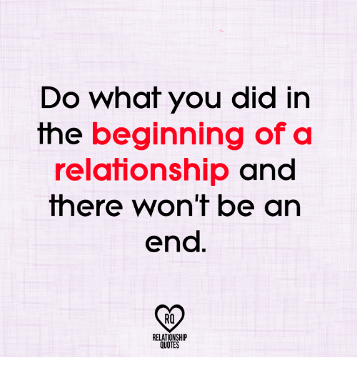 Do What You Did in the Beginning of a Relationship and There ...