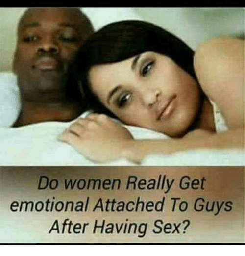 why do women get attached