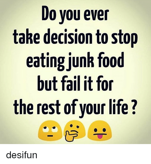 how to stop eating junk food reddit