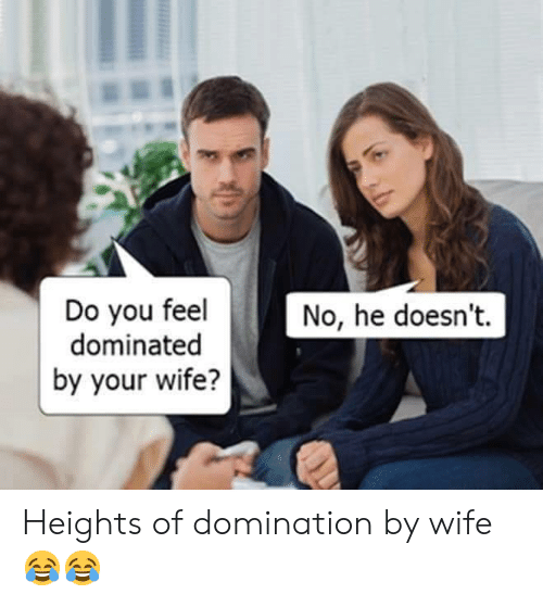 How to deal with dominating wife