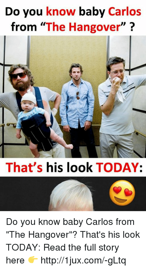 Do You Know Baby Carlos From the Hangover That's His Look