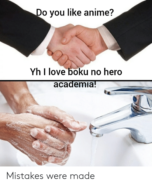 Anime, Love, and Mistakes: Do you like anime?  Yh I love boku no hero  academia! Mistakes were made