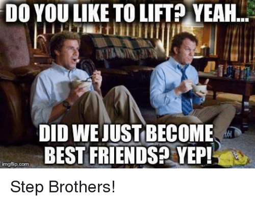 do you like to lift yeahl did wejust become best 7171773 do you like to lift? yeahl did wejust become best friends yep