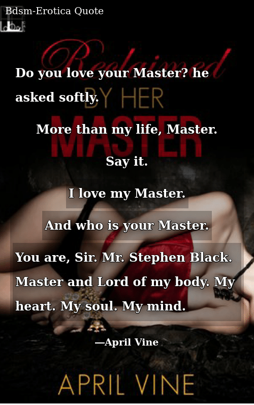 Do You Love Your Master? He Asked Softly More Than My Life ...