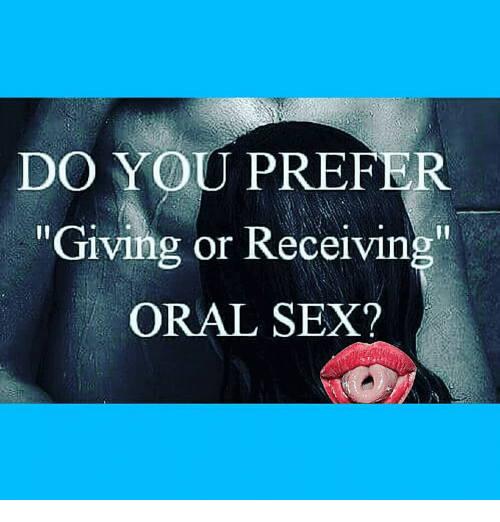 I like oral sex think