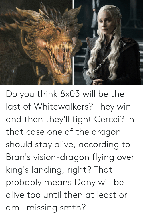 Do You Think 8x03 Will Be the Last of Whitewalkers? They Win