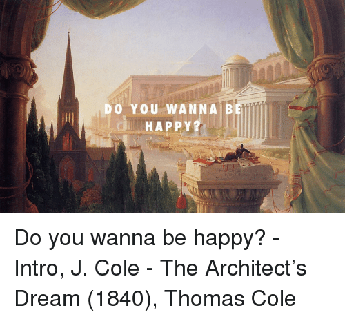 Do You Wanna Bet M Happy Do You Wanna Be Happy Intro J Cole The
