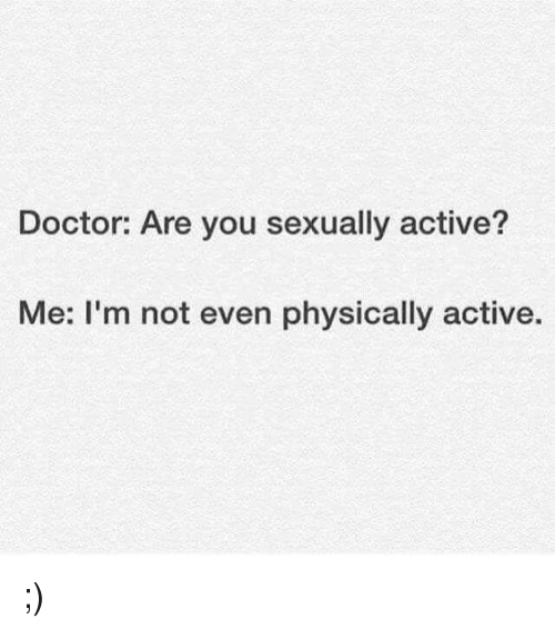 Not active sexually