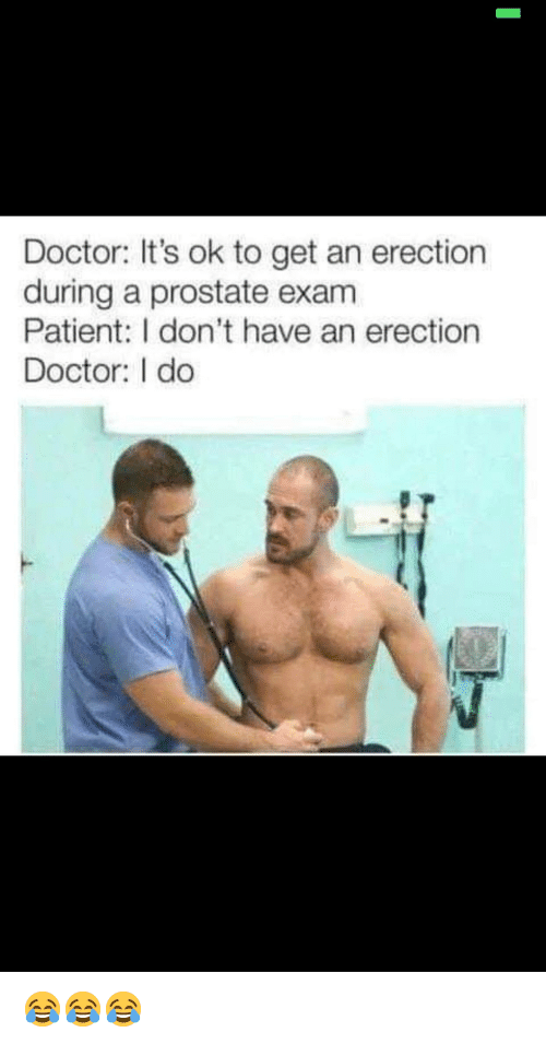 Are Male physical exam erection