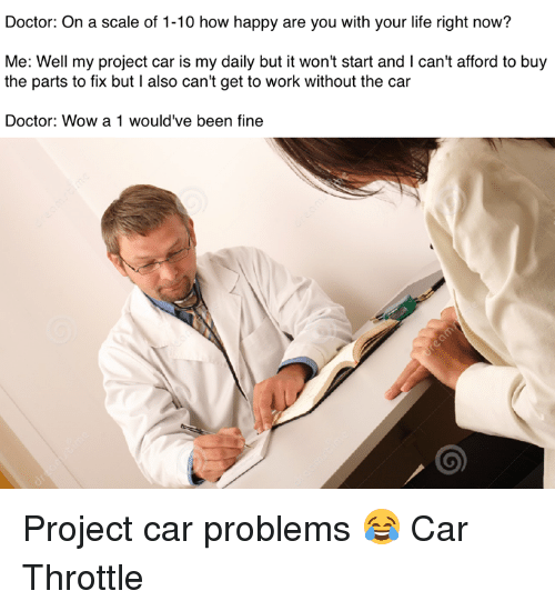Cars Doctor And Life On A Scale Of 1 10