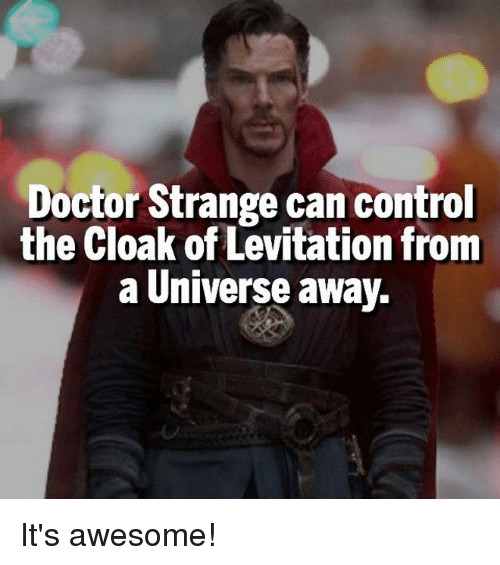 doctor strange can control the cloak of levitation from a 6169609 doctor strange can control the cloak of levitation from a universe