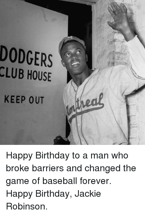 Dodgers Clubhouse Keep Out Happy Birthday To A Man Who Broke