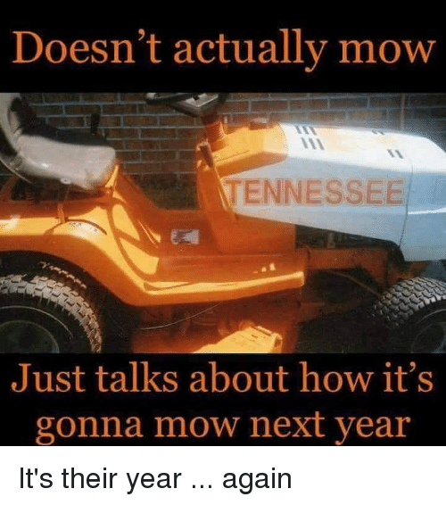doesnt-actually-mow-tennessee-just-talks