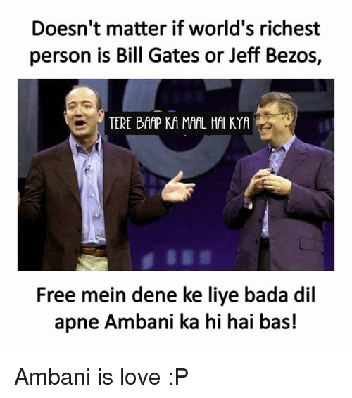 doesnt matter if worlds richest person is bill gates or 26489617 ✅ 25 best memes about jeff bezos jeff bezos memes