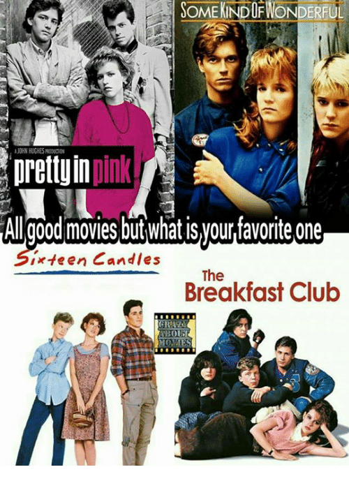 dofwonderfu prettyin plnk allgood movies but what syour favorite one 10314978 ✅ 25 best memes about breakfast club breakfast club memes,Breakfast Club Memes