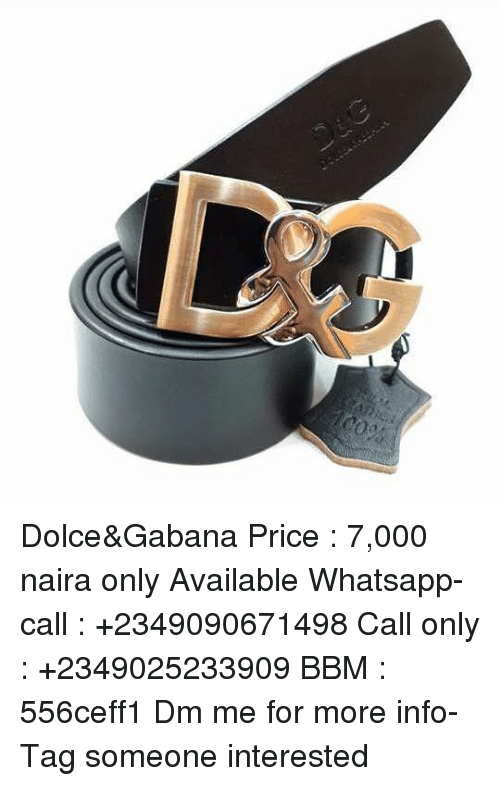 Dolce&Gabana Price 7000 Naira Only Available Whatsapp-Call +