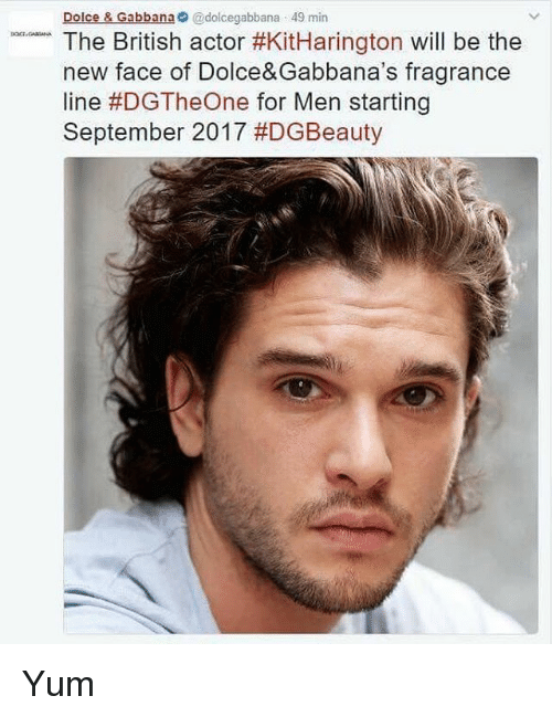 Memes, 🤖, and Yum: Dolce & Gabbana @dolce gabbana 49 min  The British actor #KitHarington will be the  new face of Dolce&Gabbana's fragrance  line #DGTheOne for Men starting  September 2017 Yum