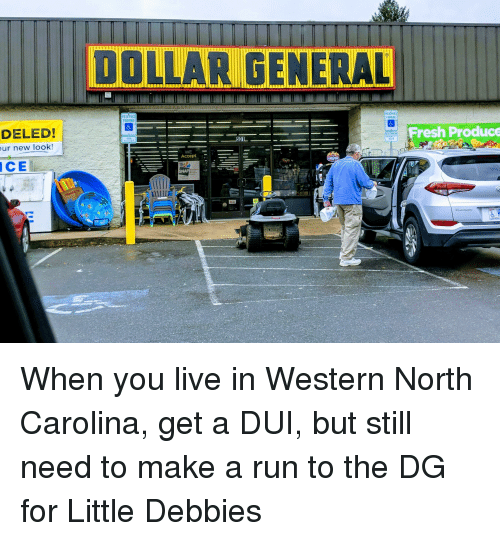 Fresh, Funny, and Run: DOLLAR GENERAL  RES VED  PARKING  RESERV  PARKI  DELED!  ur new look!  Fresh Produce  501  PENALTY  $250  WE  Accept  CE