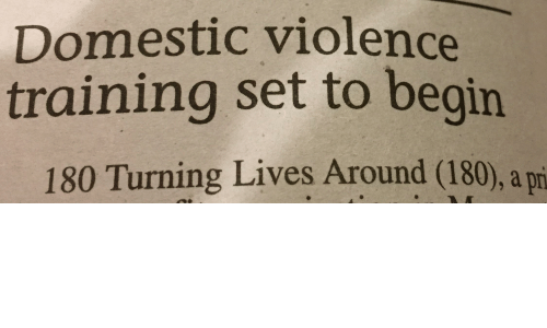 Domestic Violence Training Set to Begin 180 Turning Lives Around 180 ...