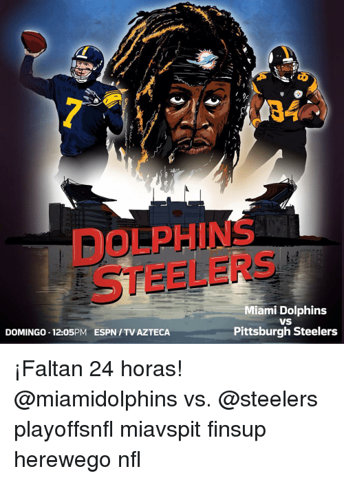 domingo 12 05pm espn tv azteca miami dolphins vs pittsburgh steelers %C2%A1faltan 10708285 ✅ 25 best memes about miami dolphins meme miami dolphins memes