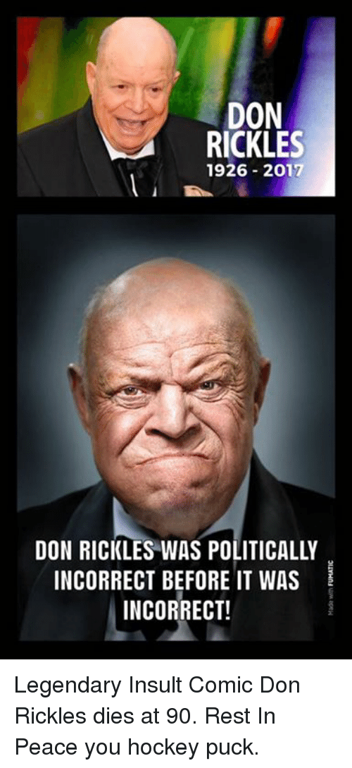 hockey memes and peace don rickles 1926 2017 don rickles was politically incorrect