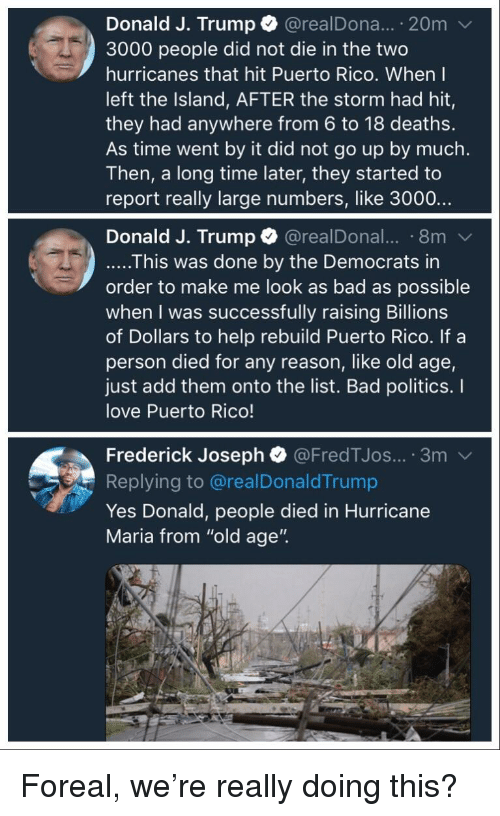 Donald J Trump 20m 3000 People Did Not Die in the Two Hurricanes